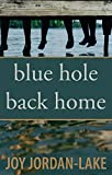 Book cover image for Blue Hole Back Home