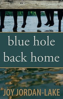 Blue Hole Back Home by [Jordan-Lake, Joy]
