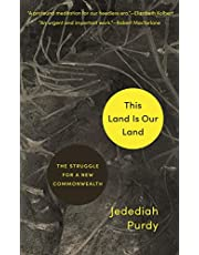 This Land Is Our Land: The Struggle for a New Commonwealth