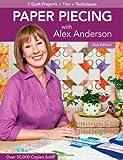Paper Piecing with Alex Anderson, Alex Anderson, 1607051788