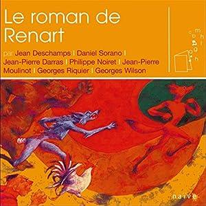 Le roman de Renart Performance