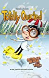 Uncle John's Totally Quacked Bathroom Reader For Kids Only! (Uncle John's Bathroom Reader for Kids Only)