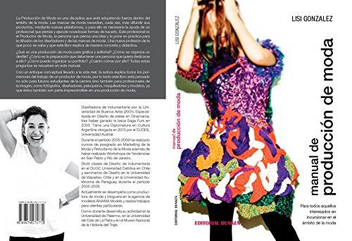 Descargar Libro Manual De Producción De Moda: Para Todos Aquellos Interesados En Incursionar En El Ambito De La Moda Patricia Doria