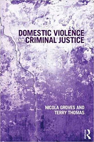 Domestic Violence and Criminal Justice by Nicola Groves (2013-11-22)