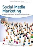 Social Media Marketing - Der farbige Ratgeber zur Image- und Firmen-Promotion im Web 2.0: Erfolgreiche Strategien für Sie und Ihr Unternehmen (Bizztec)