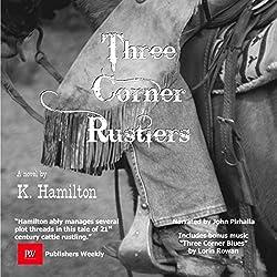 The Three Corner Rustlers