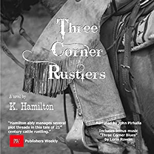 The Three Corner Rustlers Audiobook
