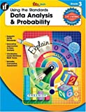 Using the Standards--Data Analysis and Probability, Grade 3, MathQueue, 0742429938