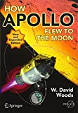img - for How Apollo Flew to the Moon (Springer Praxis Books) book / textbook / text book