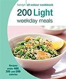200 Light Weekday Meals: Hamlyn All Colour Cookbook (Hamlyn All Colour Cookery)