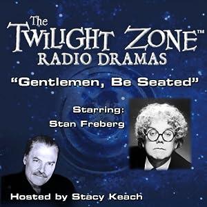 Gentlemen, Be Seated Radio/TV Program