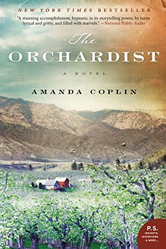 Old Orchard House - The Orchardist: A Novel