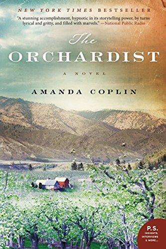 The Orchardist: A Novel