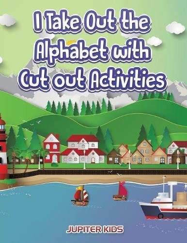 Download I Take Out the Alphabet with Cut out Activities PDF