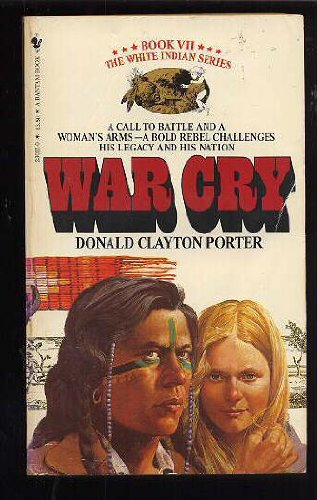 War Cry (White Indian, Book 7)