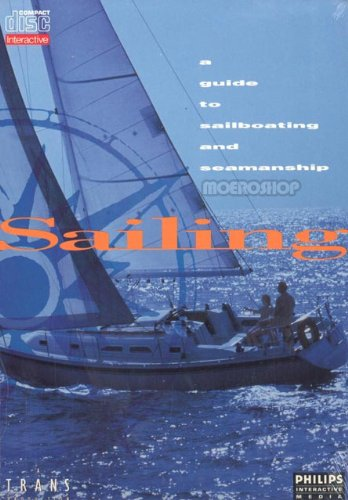 Sailing: A Guide to Sailboating and Seamanship (CD-i) - Cdi Players