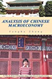 Analysis of Chinese Macroeconomy, Fengbo Zhang, 1436339243