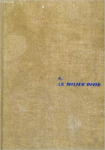 Livres gratuits Le Milieu divin. Essai de vie intérieure pdf