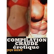 Compilation érotique ORGASMIQUE: : 9 HISTOIRES ORGASMIQUES érotiques(-18) (French Edition)