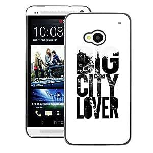 A-type Arte & diseño plástico duro Fundas Cover Cubre Hard Case Cover para HTC One M7 (Big City Lover Text Slogan White Black)