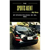 The Sports Agent: My Story