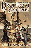 Prophecy of Swords (Swords of Destiny Book 1)