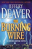 The Burning Wire, Jeffery Deaver, 143918738X