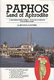 Paphos: Land of Aphrodite