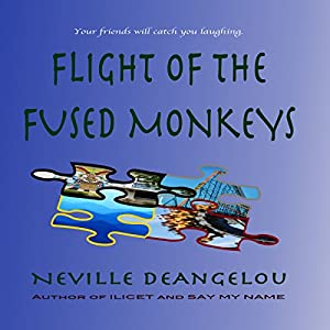 Flight of the Fused Monkeys Audiobook