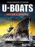 U-Boats – Hitler's Sharks – Chapter 1 – Genesis