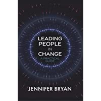 Leading People in Change: A Practical Guide