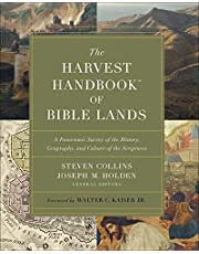 The Harvest Handbook™ of Bible Lands: A Panoramic Survey of the History, Geography, and Culture of the Scriptures