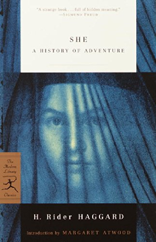 She: A History of Adventure (Modern Library Classics)