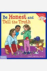 Be Honest and Tell the Truth (Learning to Get Along®) Paperback