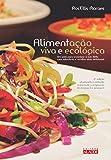 capa de Alimentação Viva e Ecológica. Um Guia Para Organizar a Sua Dieta com Sabedoria e Receitas Vivas Deliciosas