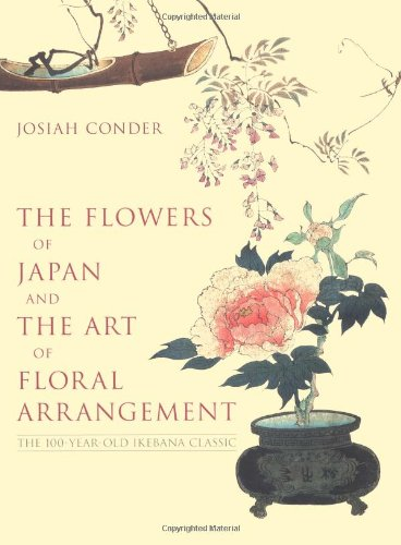 The Flowers of Japan and the Art of Floral (Flowers Of Japan)