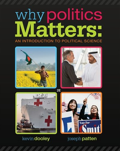 Why Politics Matters: An Introduction to Political Science (with CourseReader 0-30: Introduction to Political Science Printed Access Card) cover