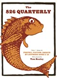 The 826 Quarterly, San Francisco Bay Area Students Staff, 0979007372