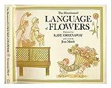 The Illuminated Language of Flowers