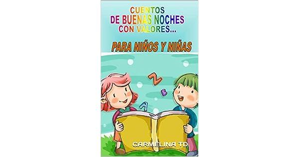 Amazon.com: CUENTOS DE BUENAS NOCHES CON VALORES...: PARA ...