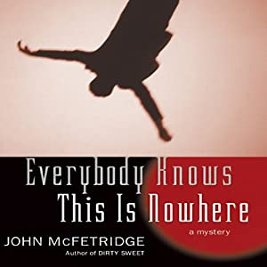 Everybody Knows This Is Nowhere Audiobook