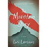 The Mountain Story: A Novel