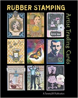 Rubber Stamping Artist Trading Cards Jill Haglund