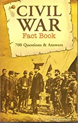 Civil War Fact Book 700 Questions & Answers [Taschenbuch] by Peter Darman
