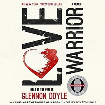 307472918d7 Amazon.com  Love Warrior (Oprah s Book Club  A Memoir) (Audible ...