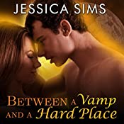 Between a Vamp and a Hard Place | Jessica Sims