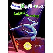 August Acrobat: Calendar Mysteries, Book 8 | Ron Roy