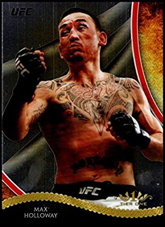 Amazon Com 2018 Topps Chrome Tier 1 Ufct Mh Max Holloway Nm Mt