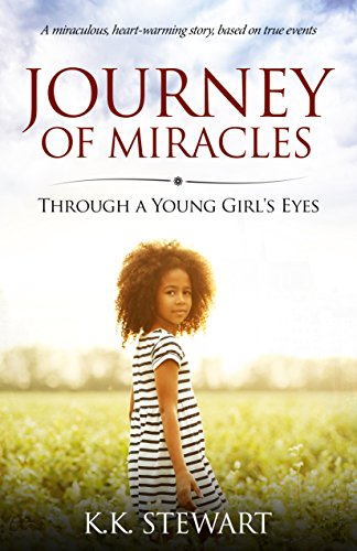 Book: Journey of Miracles - Through a Young Girl's Eyes by Karlene Stewart