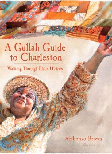 A Gullah Guide to Charleston: Walking Through Black History (American Heritage) Black Charleston Collection